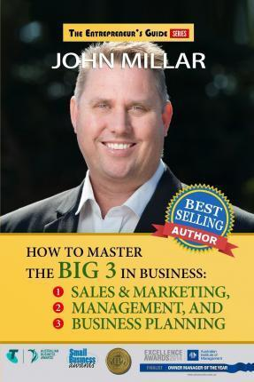 """How to Master the """"Big 3"""" in Business"""
