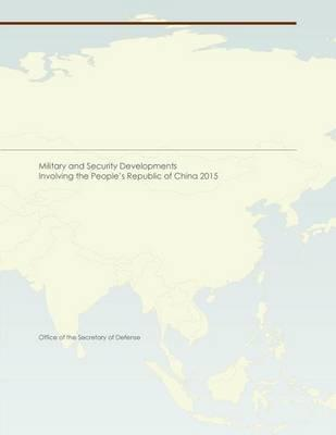 Military and Security Developments Involving the People's Republic of China 2015