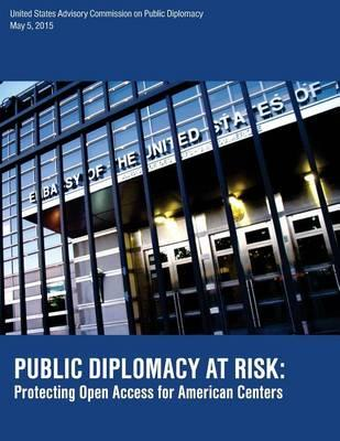 Public Diplomacy at Risk