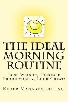 The Ideal Morning Routine