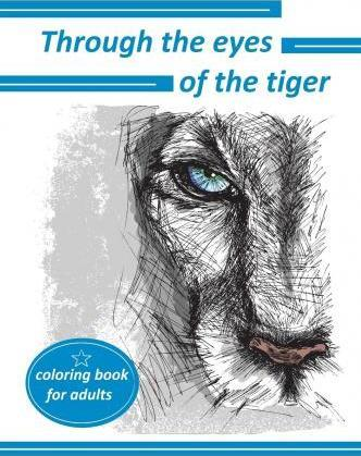 Through the Eyes of the Tiger