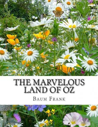 The Marvelous Land of Oz