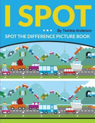 I Spot (Spot the Difference Picture Book)