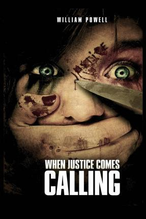 When Justice Comes Calling
