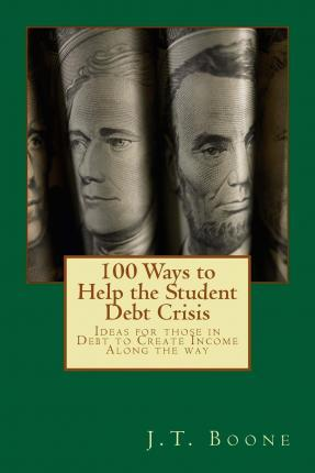 100 Ways to Help Student Debt