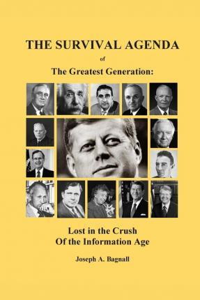 The Survival Agenda of the Greatest Generation