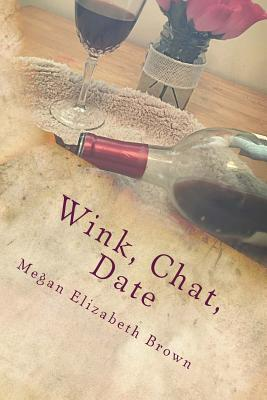 Wink, Chat, Date
