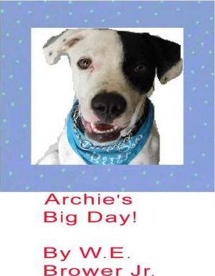Archie's Big Day!