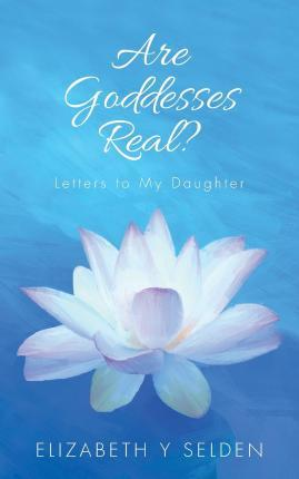 Are Goddesses Real?