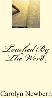 Touched by the Word