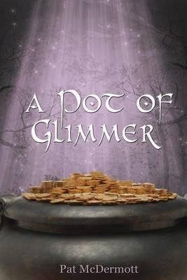 A Pot of Glimmer