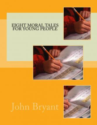 Eight Moral Tales for Young People
