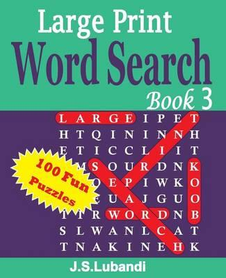 Large Print Word Search Book 3