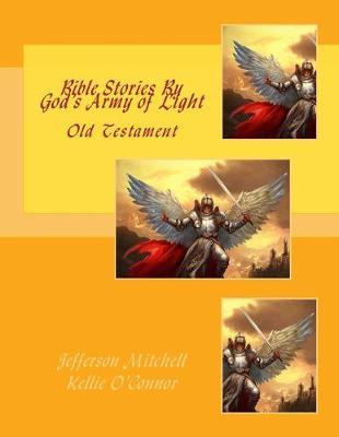 Bible Stories by God's Army of Light