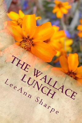 The Wallace Lunch