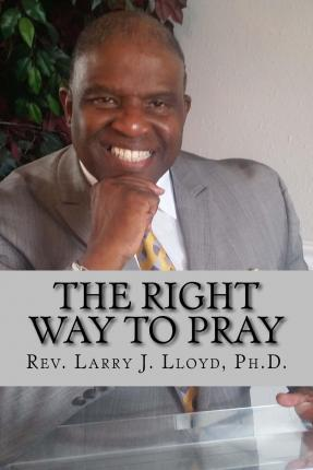 The Right Way to Pray