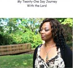 My 21 Day Journey with the Lord