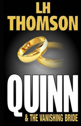 Quinn and the Vanishing Bride