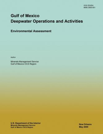Gulf of Mexico Deepwater Operations and Activities Environmental Assessment