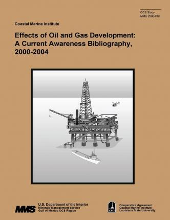 Effects of Oil and Gas Development