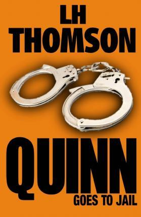 Quinn Goes to Jail