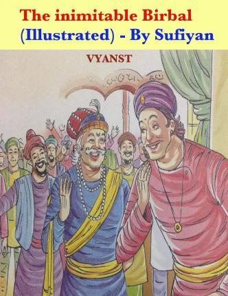 The Inimitable Birbal (Illustrated)