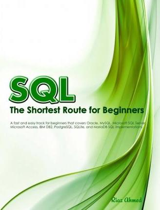 SQL - The Shortest Route for Beginners (B/W Edition)