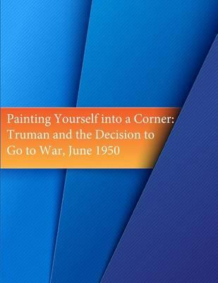 Painting Yourself Into a Corner