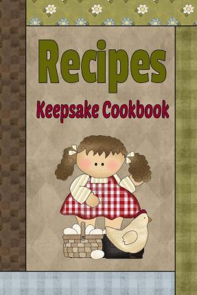 Recipes Keepsake Cookbook