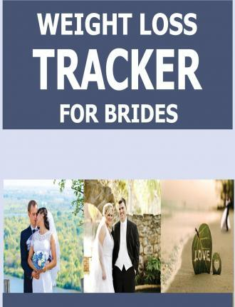 Weight Loss Tracker for Brides
