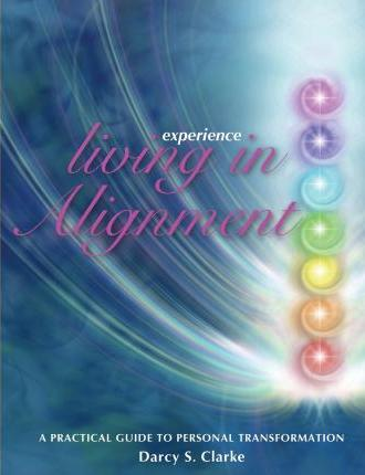 Experience Living in Alignment