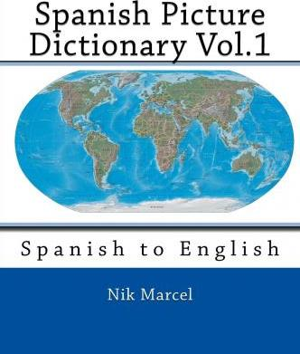 Spanish Picture Dictionary Vol.1