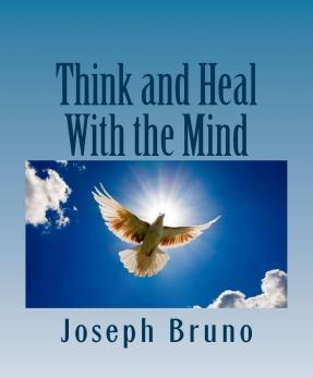 Think and Heal with the Mind