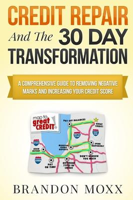 Credit Repair & the 30 Day Transformation