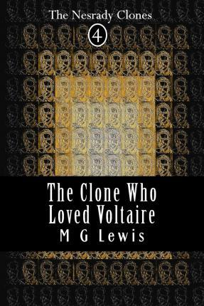 The Clone Who Loved Voltaire