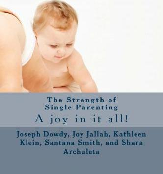The Strength of Single Parenting