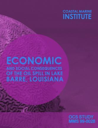 Economic and Soical Consequences of the Oil Spill in Lake Barre, Louisiana
