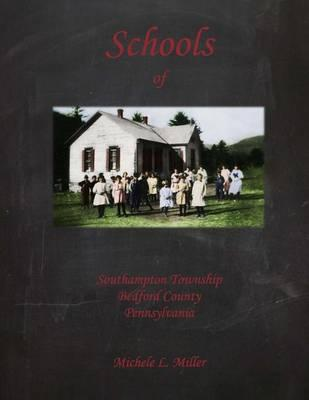 Schools of Southampton Township, Bedford County, Pennsylvania