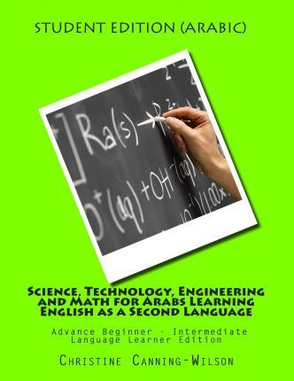 Science, Technology, Engineering and Math for Arabs Learning English as a Second