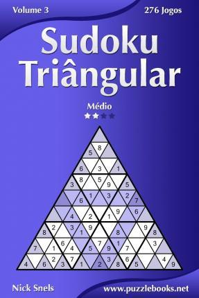 Sudoku Triangular - Medio - Volume 3 - 276 Jogos