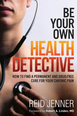 Be Your Own Health Detective