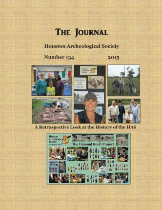 The Journal, Houston Archeological Society, Number 134 (2015)