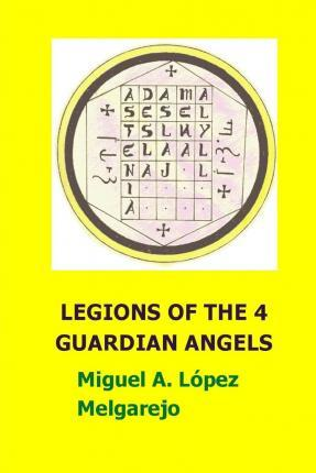 Legions of the 4 Guardian Angels