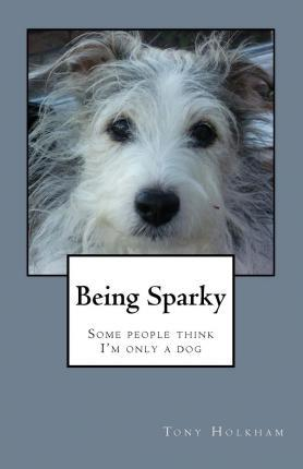 Being Sparky
