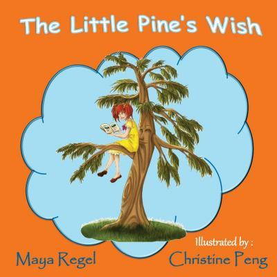 The Little Pine's Wish