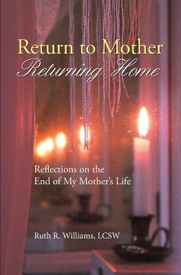 Return to Mother, Returning Home