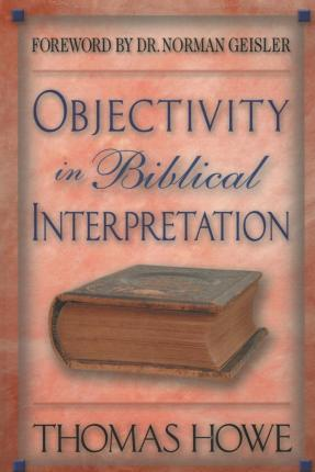 Objectivity in Biblical Interpretation