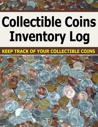 Collectible Coins Inventory Log