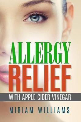 Allergy Relief with Apple Cider Vinegar