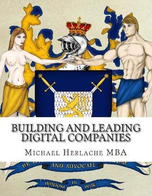 Building and Leading Digital Companies